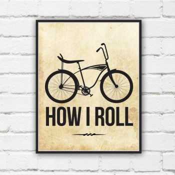 How I Roll Bicycle Print