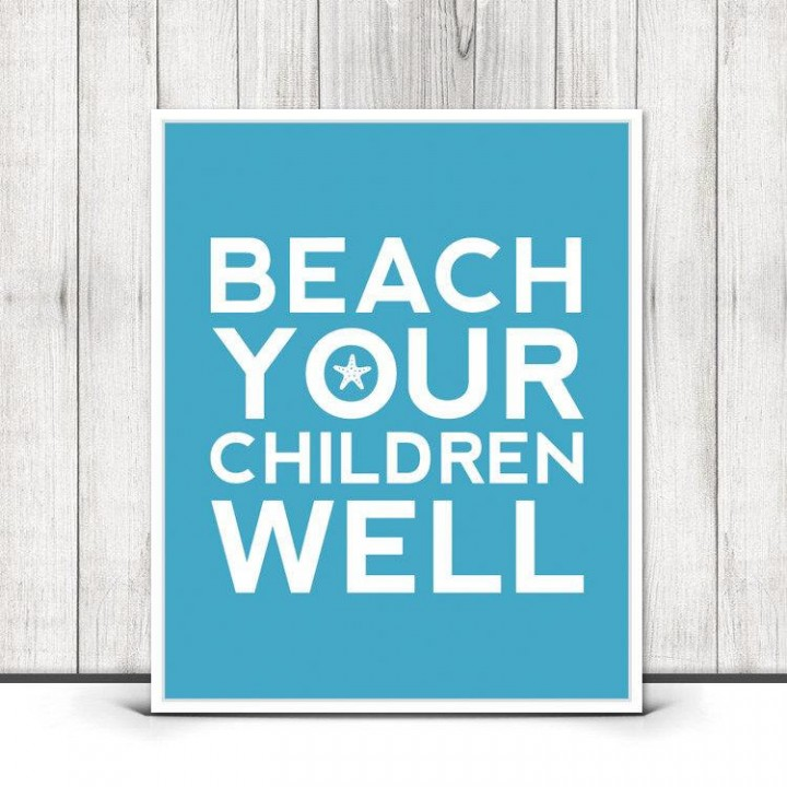 Beach Your Children print