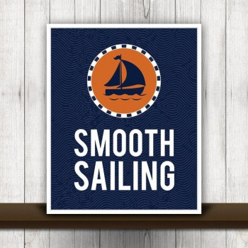 smooth sailing print