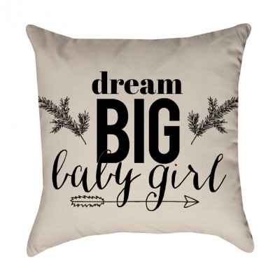 Dream Big Baby Girl Pillow Cover
