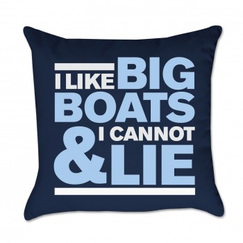 I Like Big Boats & I Cannot Lie Outdoor Pillow