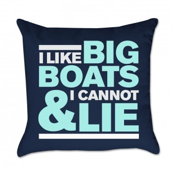 I Like Big Boats & I Cannot Lie Outdoor Pillow